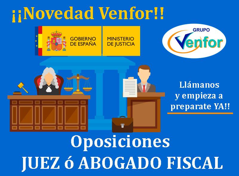 Oposiciones Juez o Abogado Fiscal